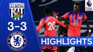 Hasil Imbang 3-3, Berakhir Dramatis Untuk Chelsea Vs WBA