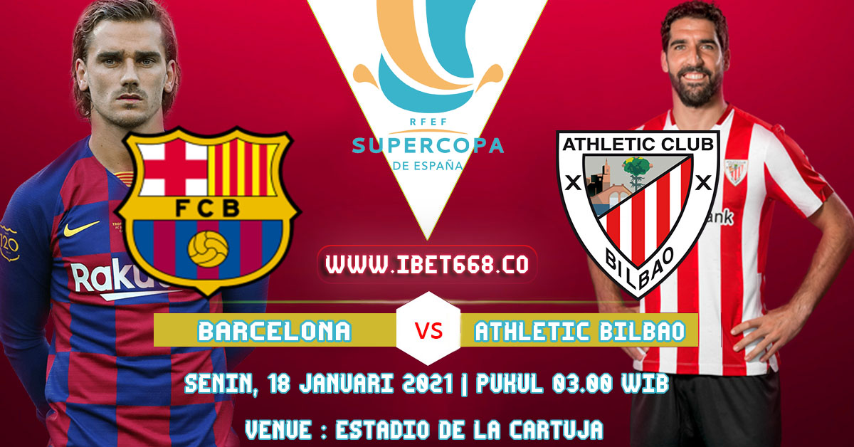 Prediksi Pertandingan Super Cup 2020/21 Barcelona vs ...